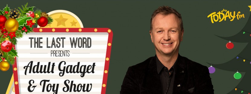Today Fm The Last Word Adult Gadget And Toy Show